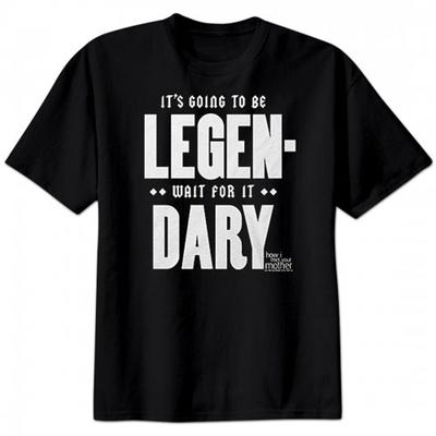 Click to get Its Going To Be Legendary Shirt  How I Met Your Mother