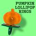 Pumpkin Lollipop Candy Rings